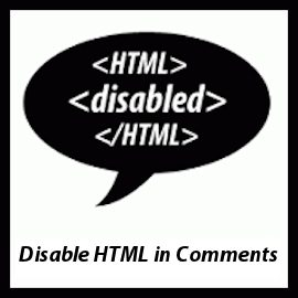 Disable HTML in WordPress Comments